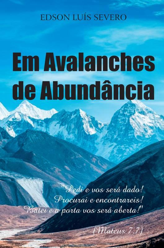 Em avalanches de abundância