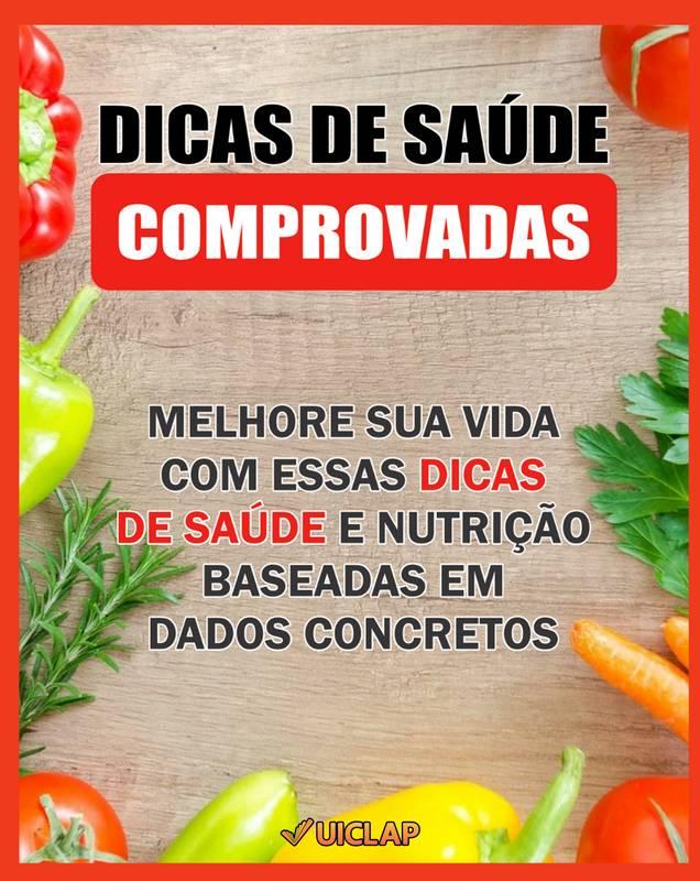 DICAS DE SAÚDE COMPROVADAS