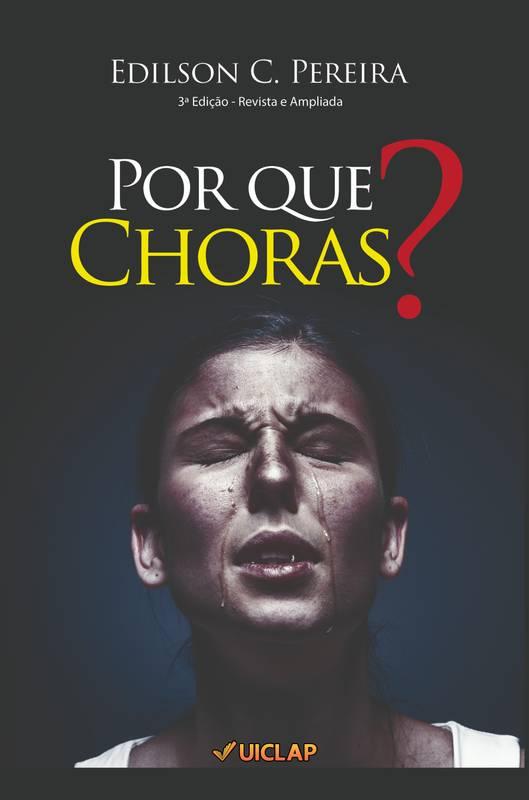 Por Que Choras?