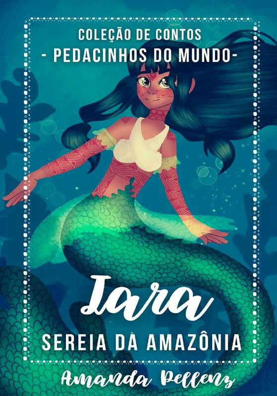 Iara - Sereia da Amazônia