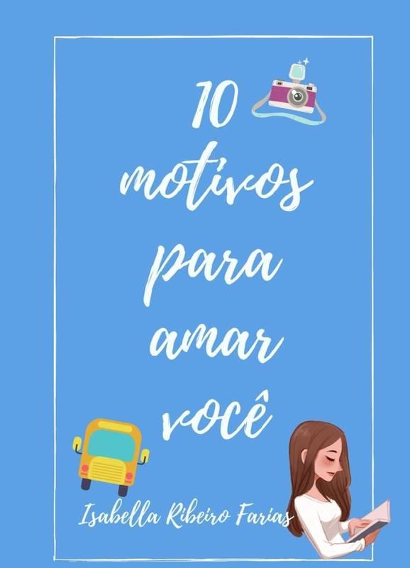 10 motivos para amar você
