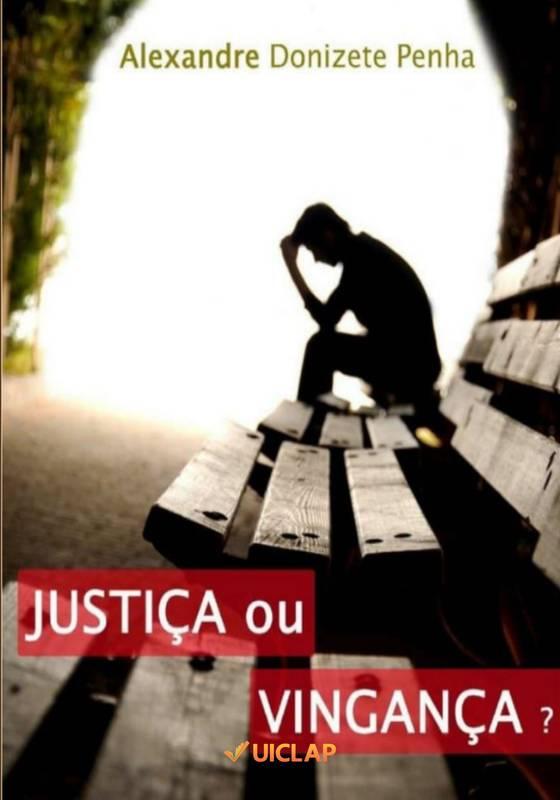 Justiça ou Vingança?