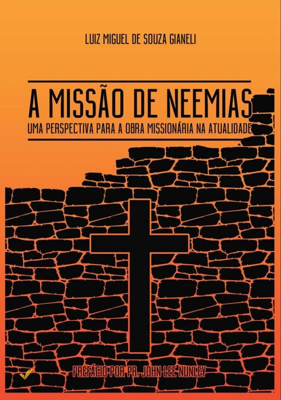 A Missão de Neemias