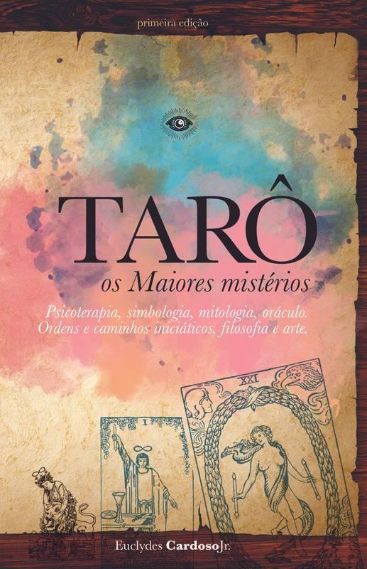 TARÔ. os Maiores mistérios