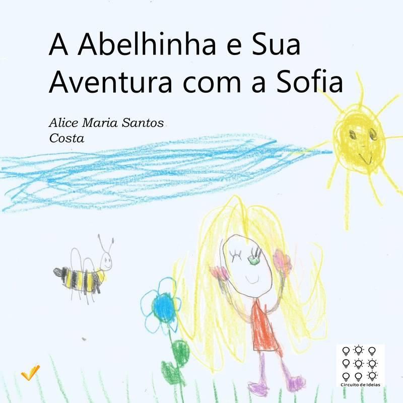 A Abelhinha e Sua Aventura com a Sofia