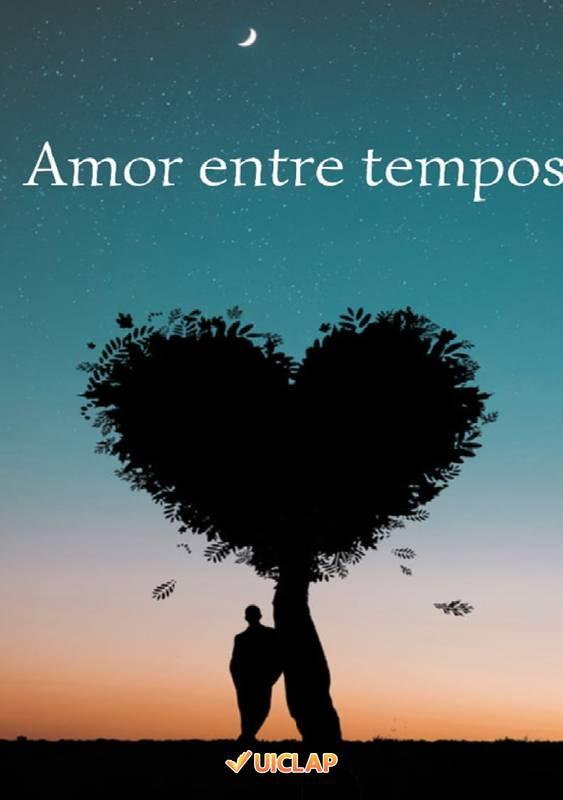 amor entre tempos