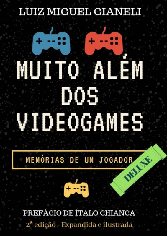 Muito além dos videogames