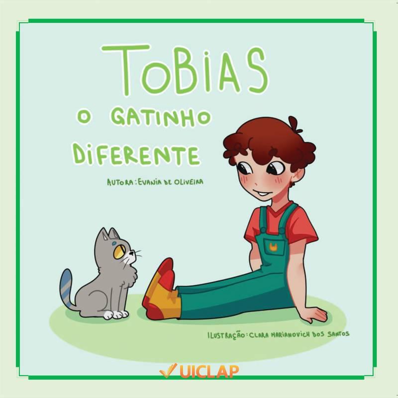Tobias o gatinho diferente