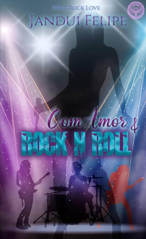 Com Amor & Rock N' Roll