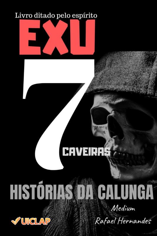 Exu 7 Caveiras das Almas - Histórias da Calunga