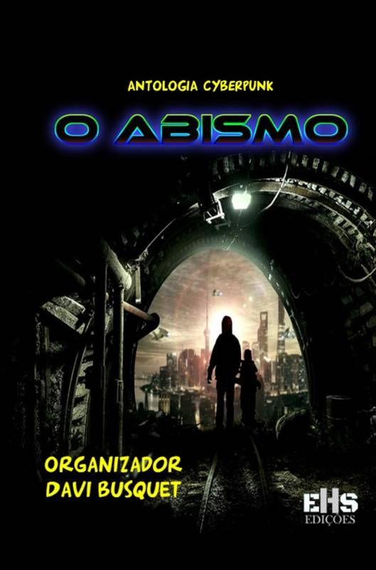 ANTOLOGIA CYBERPUNK O ABISMO