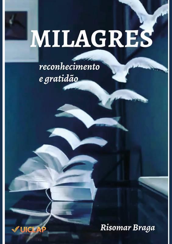 MILAGRES: RECONHECIMENTO E GRATIDÃO.