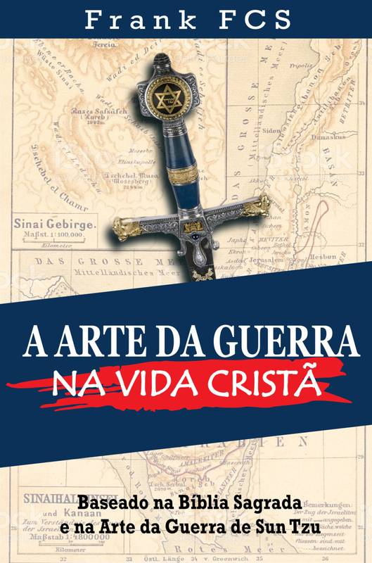 A arte da Guerra na Vida Cristã