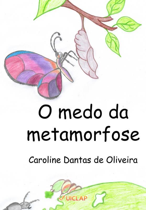 O medo da metamorfose