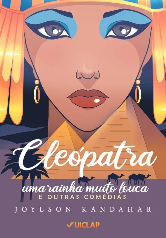cleópatra- uma rainha  muito louca