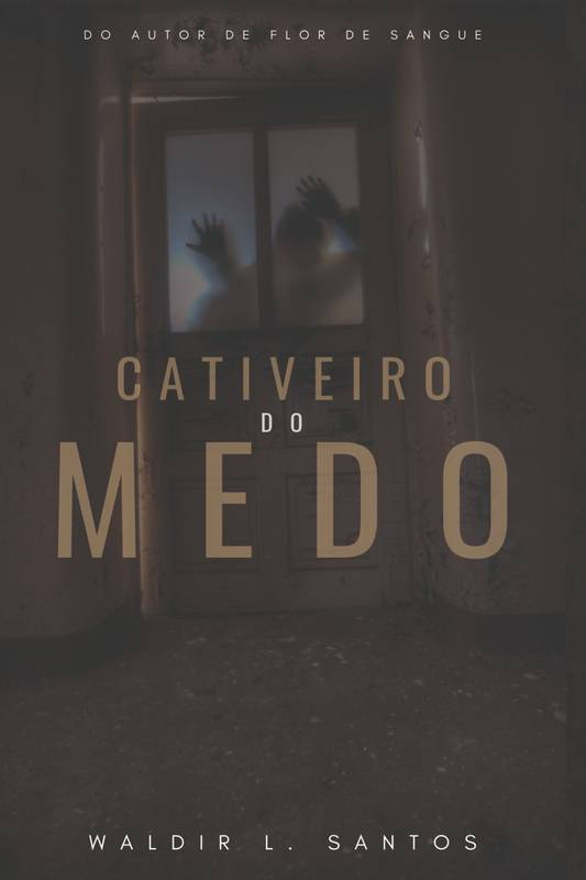 Cativeiro do Medo