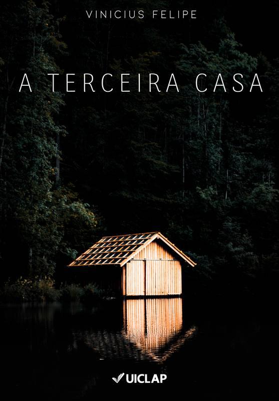 A TERCEIRA CASA