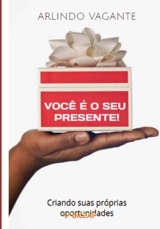 Você é o seu presente!