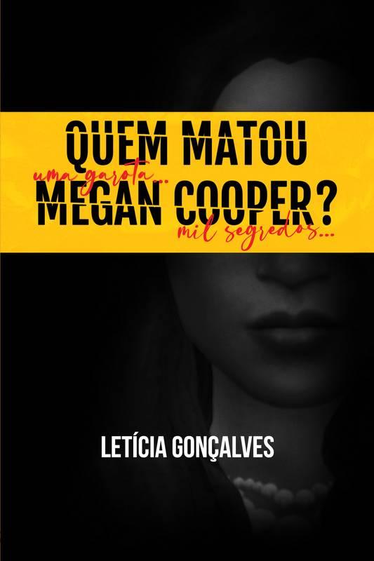 Quem matou Megan Cooper?