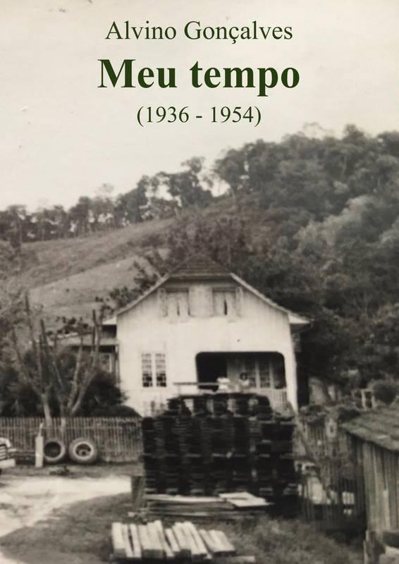Meu tempo (1936 - 1954)