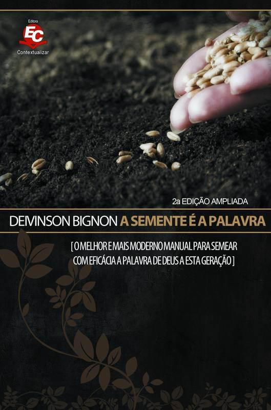 A SEMENTE É A PALAVRA | 2a Edição
