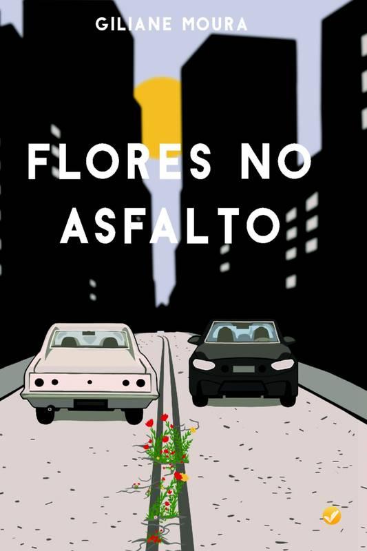 Flores no Asfalto