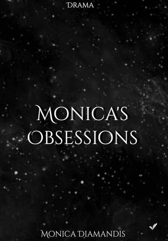 Monica's Obsessions