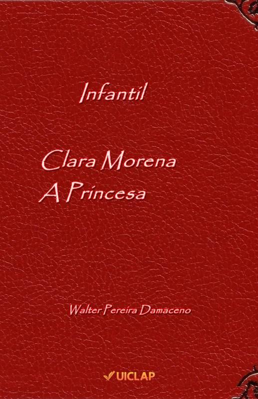 Clara  Morena, a Princesa