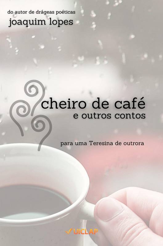Cheiro de Café e outros contos