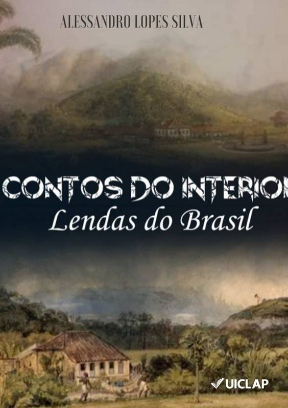 Contos do interior: Lendas do Brasil