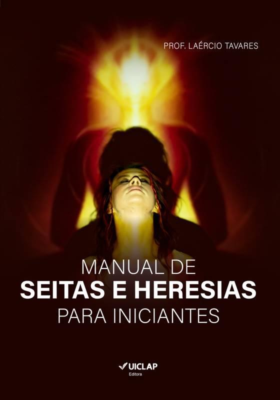 Manual de Seitas e Heresias para Iniciantes