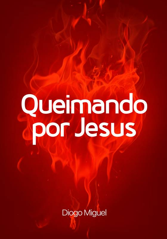 Queimando por Jesus