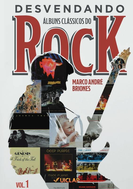 Desvendando Álbuns Clássicos do Rock - Volume 1