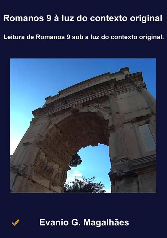 Romanos 9 à luz do contexto original