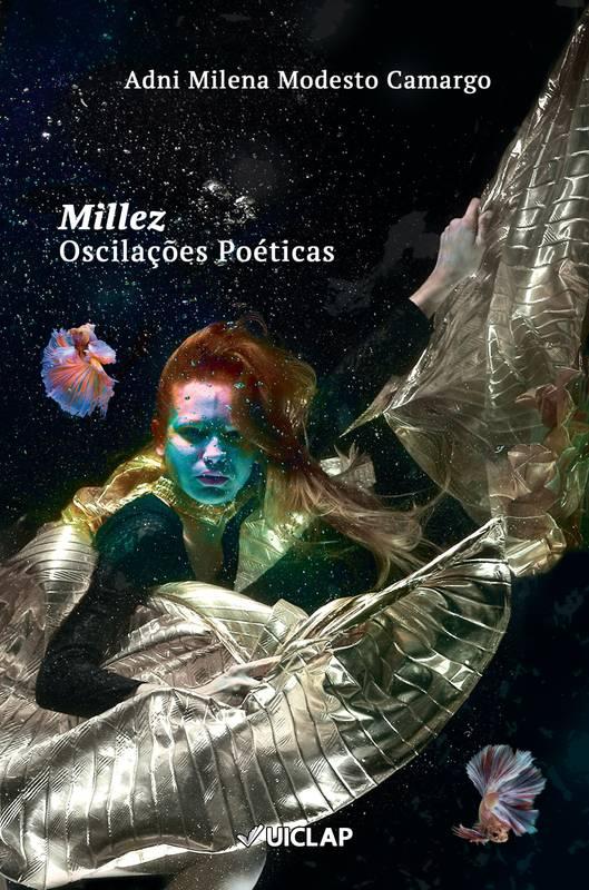 Millez: Oscilações Poéticas