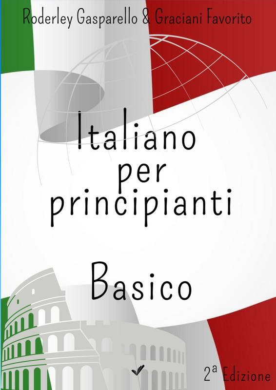 ITALIANO PER PRINCIPIANTI -  BASICO