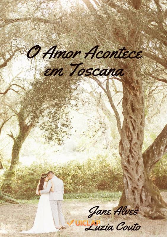 O Amor Acontece em Toscana
