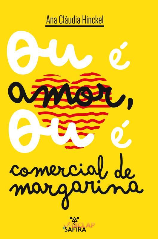 Ou é amor, ou é comercial de margarina