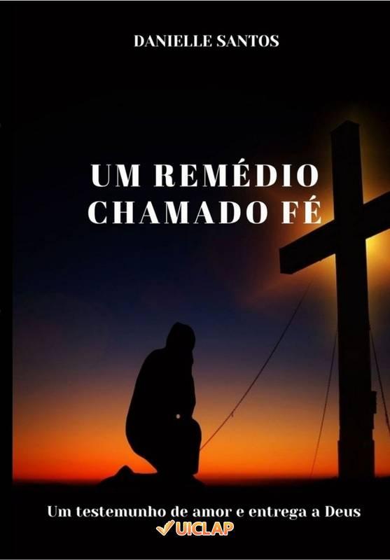UM REMÉDIO CHAMADO FÉ