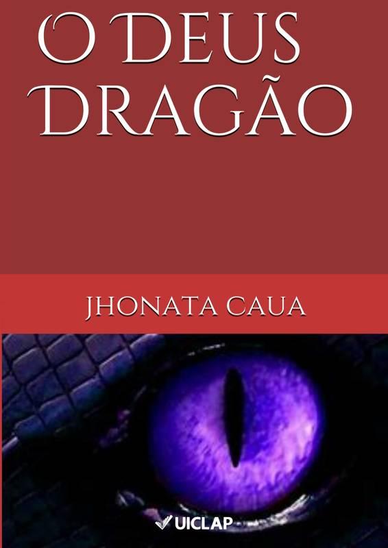O Deus Dragão:CAPITULO I