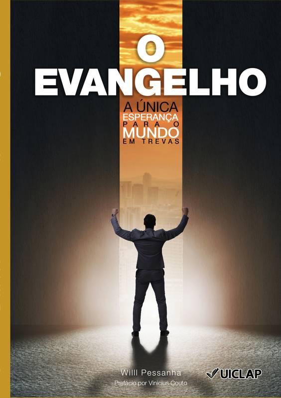 O evangelho a única esperança para o mundo em trevas.