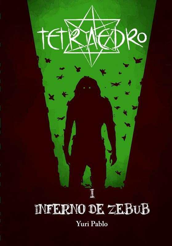 Tetraedro I - Inferno de Zebub