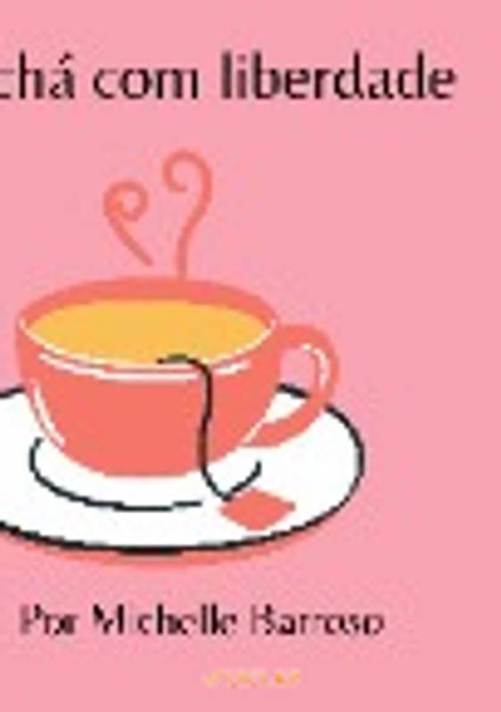 Um chá com liberdade