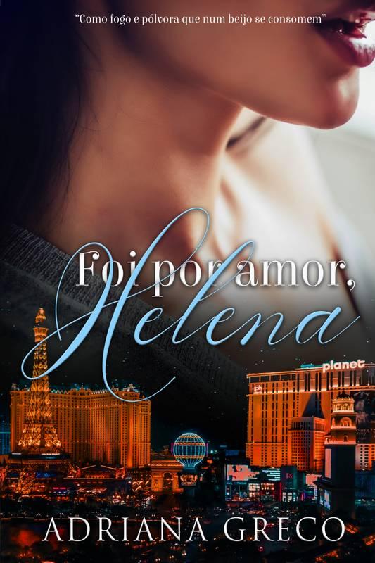 Foi por amor, Helena