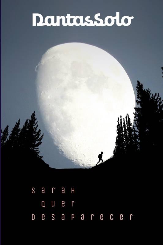 Sarah quer desaparecer