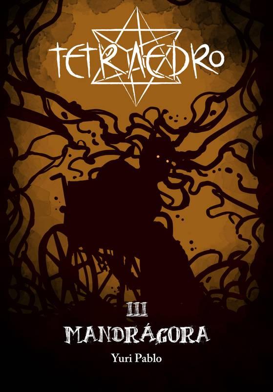 Tetradro III - Mandrágora