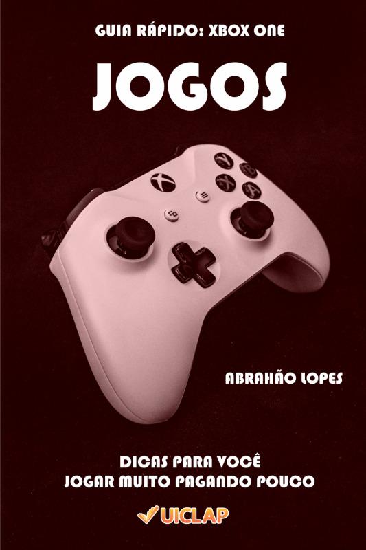 Guia Rápido: Xbox One - Jogos