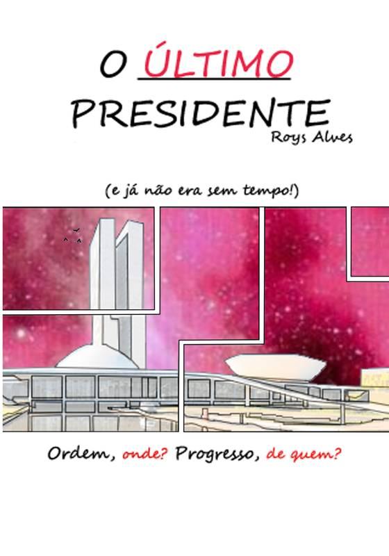 O Último Presidente