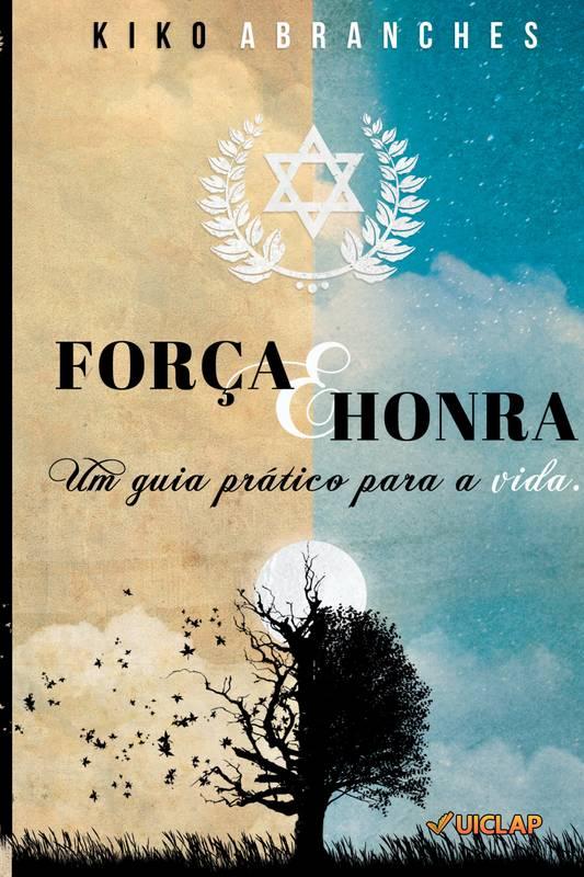 FORÇA E HONRA