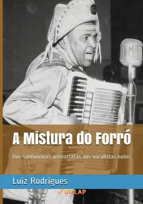 A Mistura do Forró: